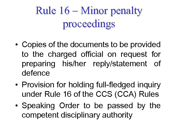 Rule 16 – Minor penalty proceedings • Copies of the documents to be provided