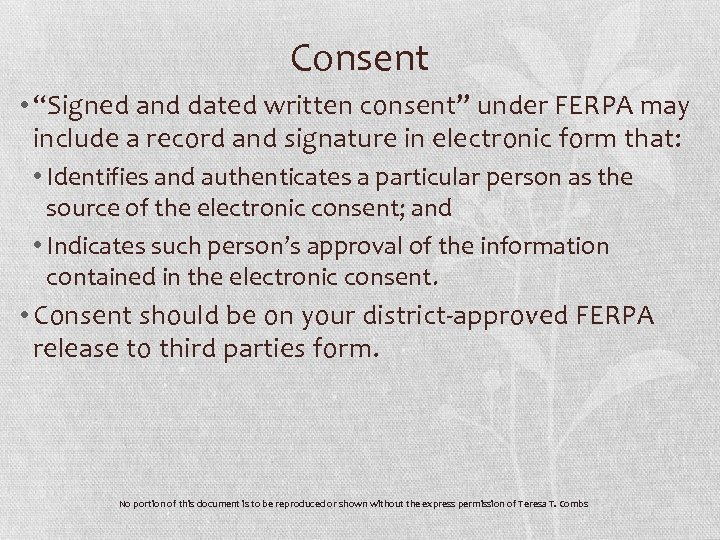 """Consent • """"Signed and dated written consent"""" under FERPA may include a record and"""