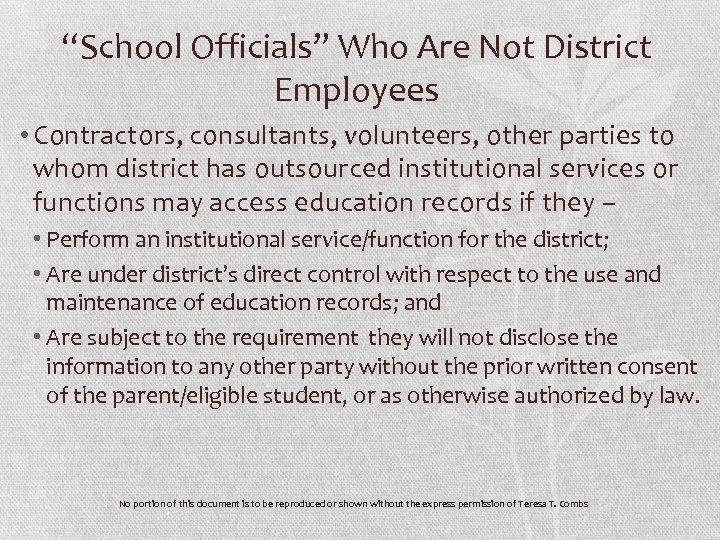 """""""School Officials"""" Who Are Not District Employees • Contractors, consultants, volunteers, other parties to"""