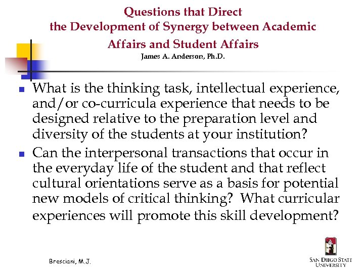 Questions that Direct the Development of Synergy between Academic Affairs and Student Affairs James