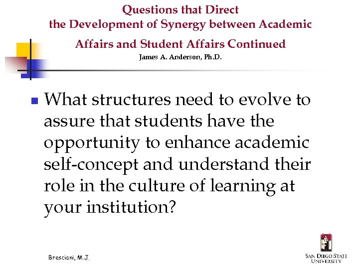 Questions that Direct the Development of Synergy between Academic Affairs and Student Affairs Continued