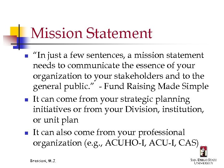 """Mission Statement n n n """"In just a few sentences, a mission statement needs"""
