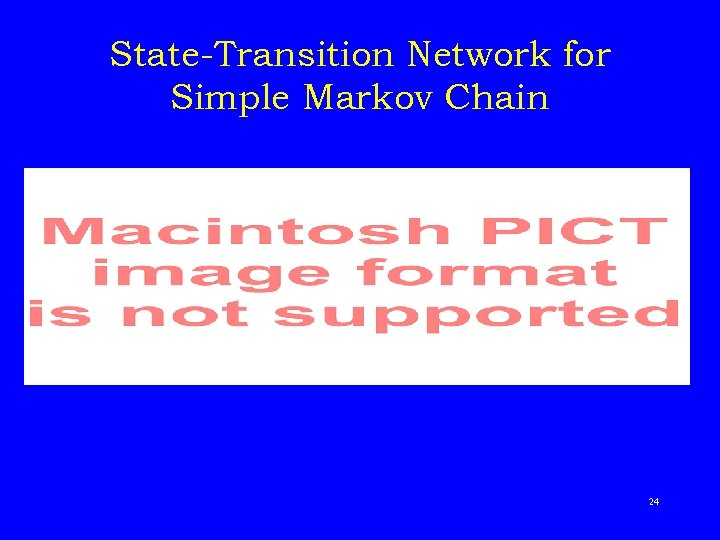 State-Transition Network for Simple Markov Chain 24