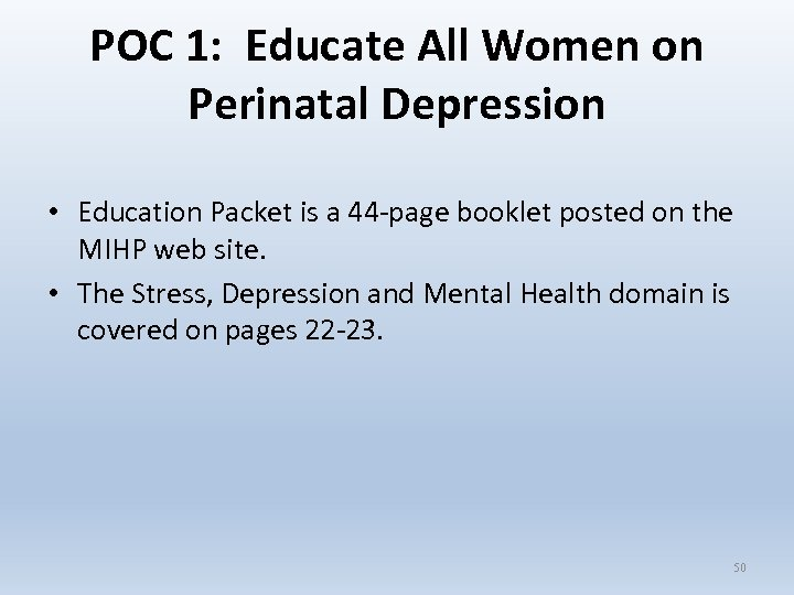 POC 1: Educate All Women on Perinatal Depression • Education Packet is a 44