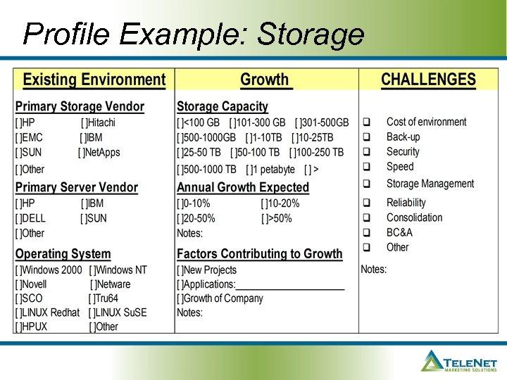 Profile Example: Storage