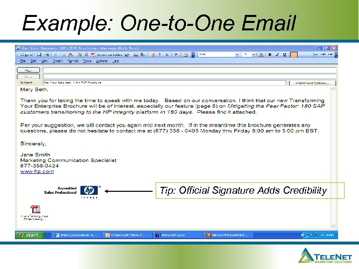 Example: One-to-One Email Tip: Official Signature Adds Credibility