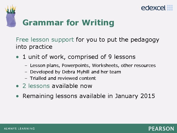 Grammar for Writing Click to edit Master title style Free lesson support for you