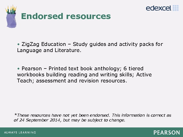 Endorsed resources Click to edit Master title style • Zig. Zag Education – Study