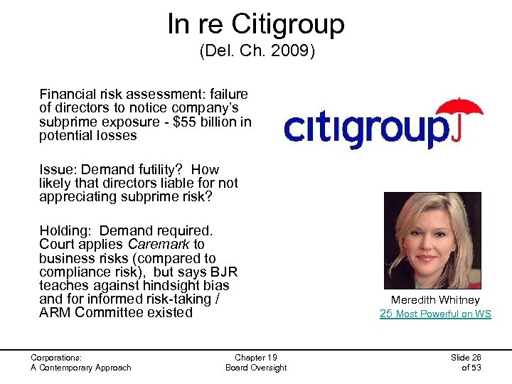 In re Citigroup (Del. Ch. 2009) Financial risk assessment: failure of directors to notice