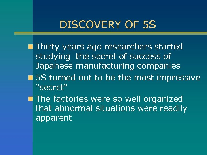 DISCOVERY OF 5 S n Thirty years ago researchers started studying the secret of