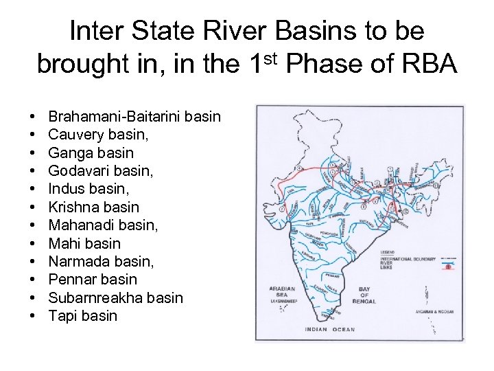 Inter State River Basins to be brought in, in the 1 st Phase of