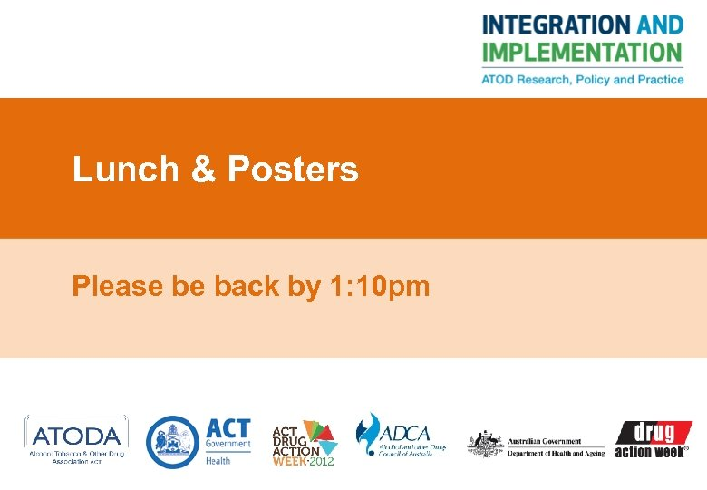 Lunch & Posters Please be back by 1: 10 pm