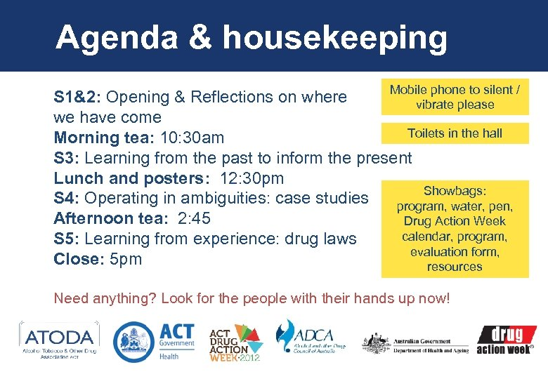 Agenda & housekeeping Mobile phone to silent / S 1&2: Opening & Reflections on