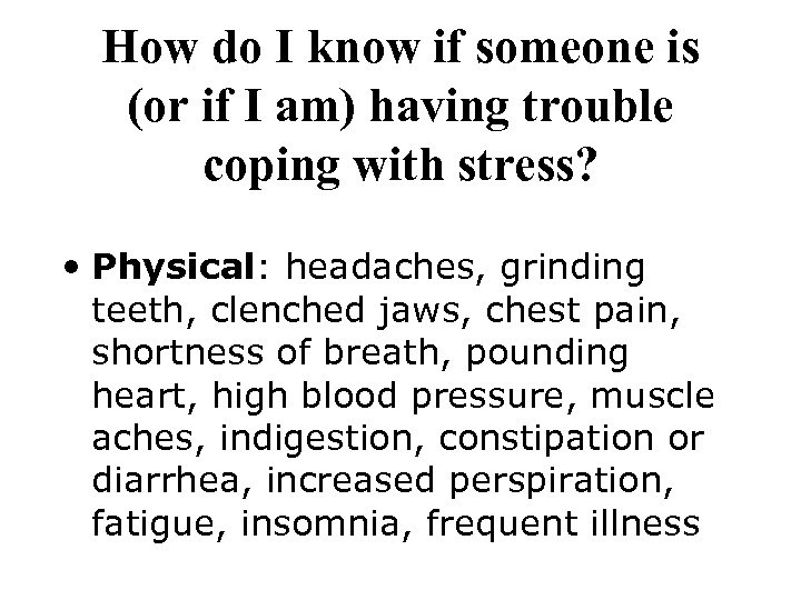 How do I know if someone is (or if I am) having trouble coping