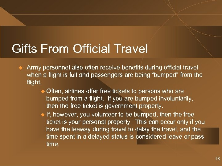 Gifts From Official Travel u Army personnel also often receive benefits during official travel