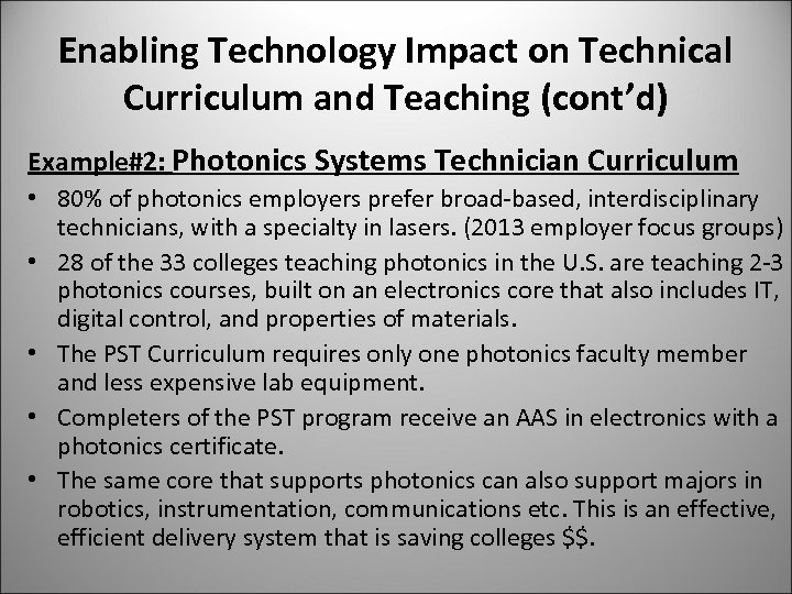 Enabling Technology Impact on Technical Curriculum and Teaching (cont'd) Example#2: Photonics Systems Technician Curriculum