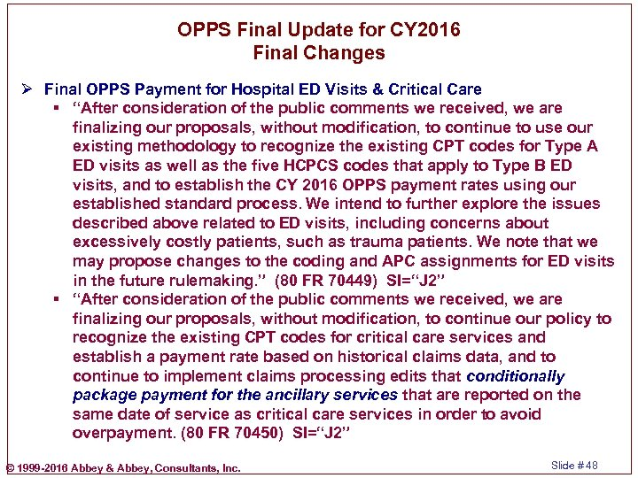 OPPS Final Update for CY 2016 Final Changes Ø Final OPPS Payment for Hospital