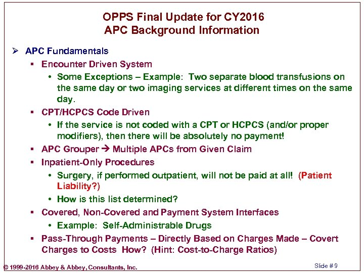 OPPS Final Update for CY 2016 APC Background Information Ø APC Fundamentals §