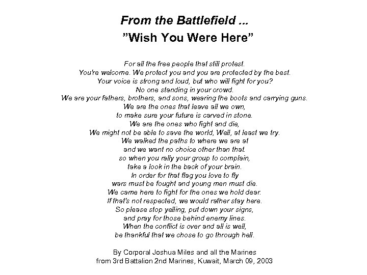 "From the Battlefield. . . ""Wish You Were Here"" For all the free people"
