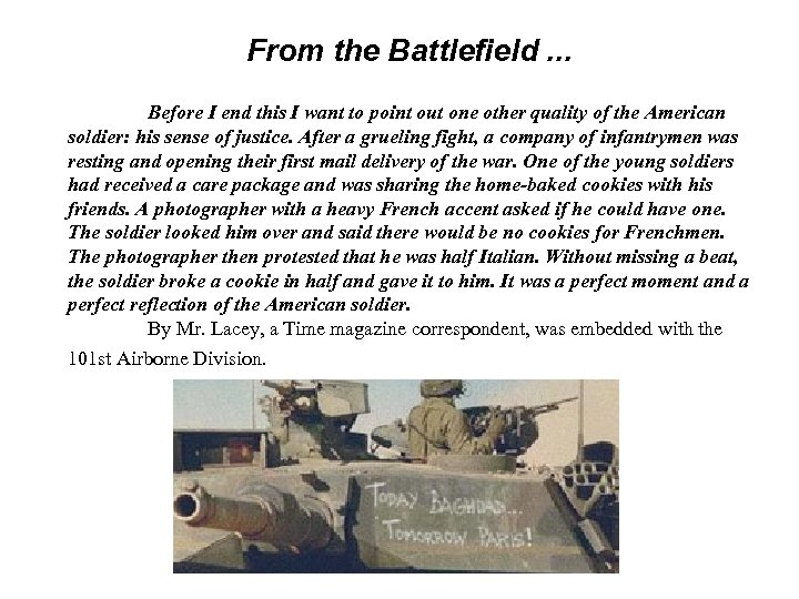 From the Battlefield. . . Before I end this I want to point out