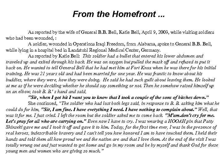From the Homefront. . . As reported by the wife of General B. B.