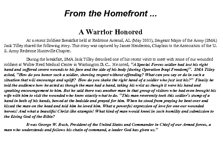 From the Homefront. . . A Warrior Honored At a recent Soldiers Breakfast held