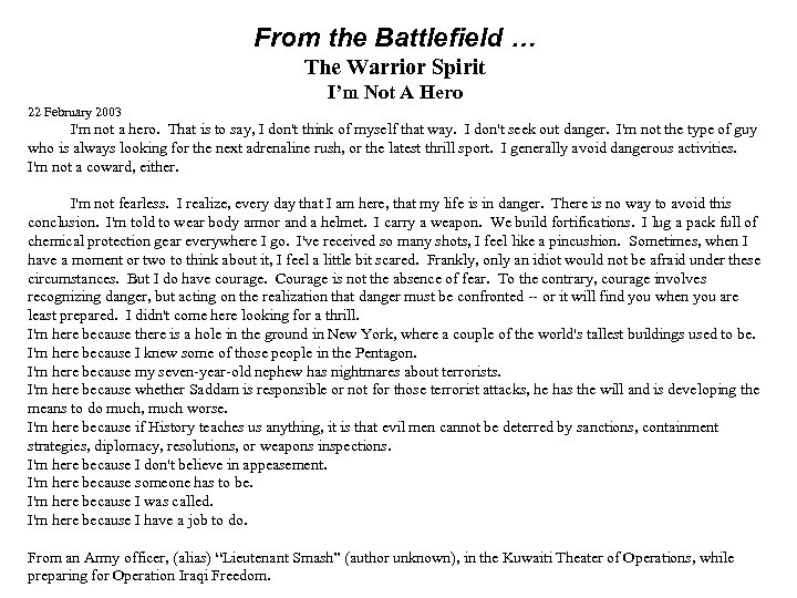 From the Battlefield … The Warrior Spirit I'm Not A Hero 22 February 2003