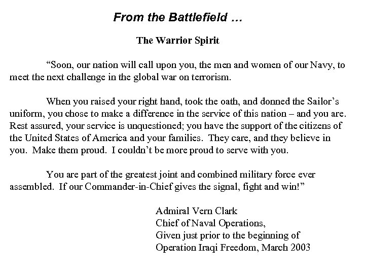 "From the Battlefield … The Warrior Spirit ""Soon, our nation will call upon you,"