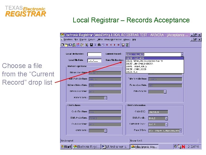 "Local Registrar – Records Acceptance Choose a file from the ""Current Record"" drop list"