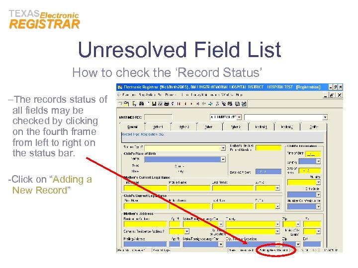 Unresolved Field List How to check the 'Record Status' –The records status of all