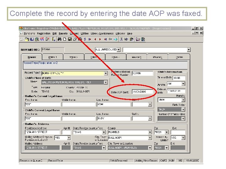Complete the record by entering the date AOP was faxed.