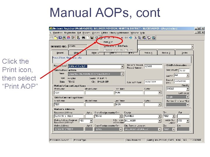 "Manual AOPs, cont Click the Print icon, then select ""Print AOP"""