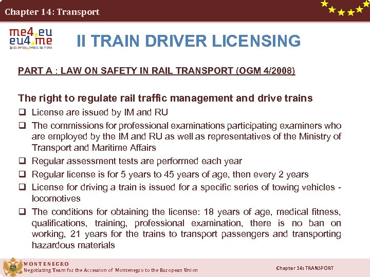 Chapter 14: Transport II TRAIN DRIVER LICENSING PART A : LAW ON SAFETY IN