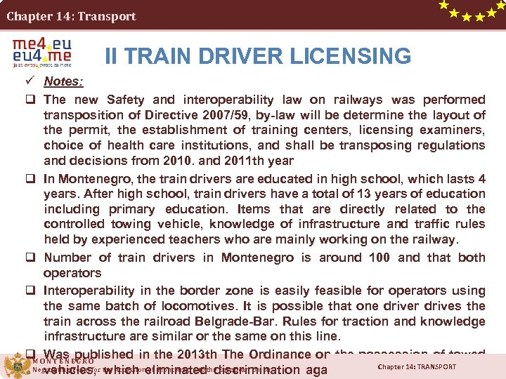 Chapter 14: Transport II TRAIN DRIVER LICENSING ü Notes: q The new Safety and