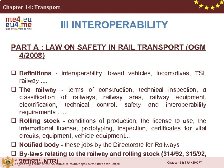 Chapter 14: Transport III INTEROPERABILITY PART A : LAW ON SAFETY IN RAIL TRANSPORT