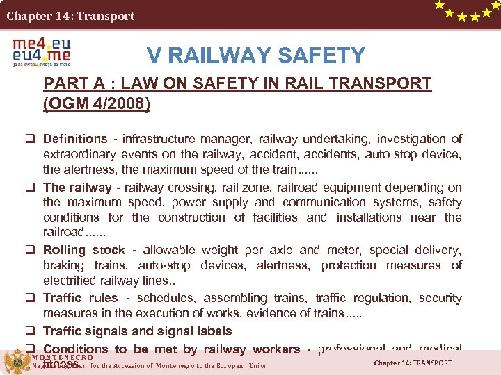 Chapter 14: Transport V RAILWAY SAFETY PART A : LAW ON SAFETY IN RAIL