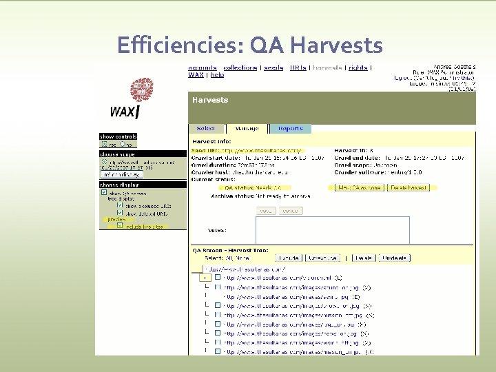 Efficiencies: QA Harvests