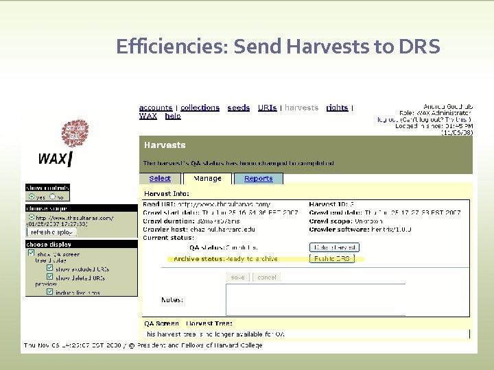 Efficiencies: Send Harvests to DRS