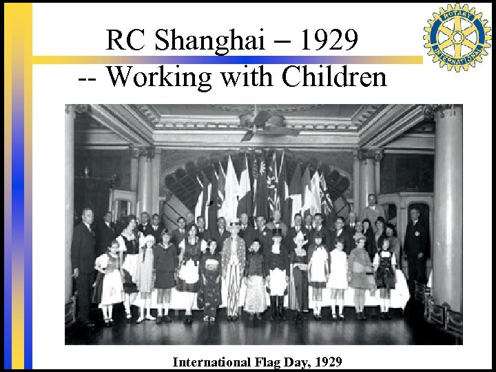 RC Shanghai – 1929 -- Working with Children International Flag Day, 1929