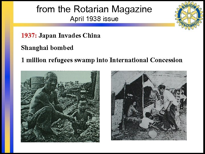 from the Rotarian Magazine April 1938 issue 1937: Japan Invades China Shanghai bombed 1