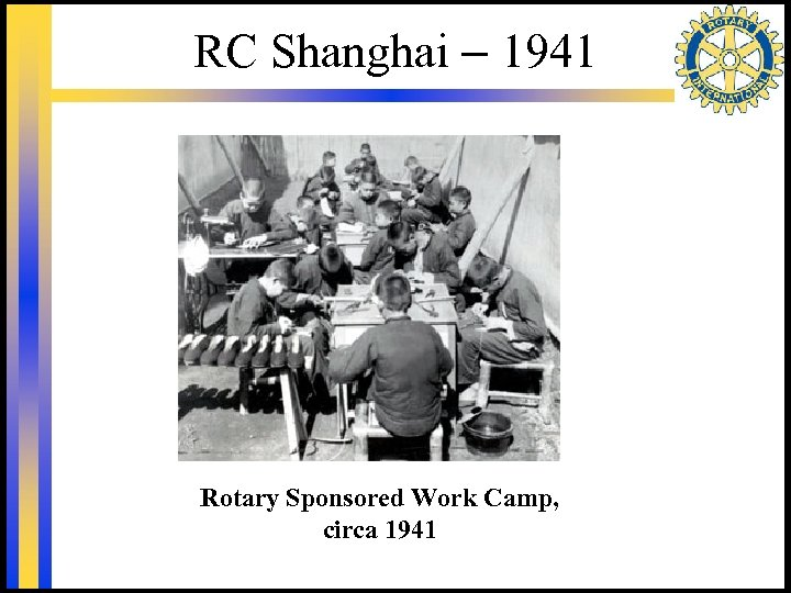 RC Shanghai – 1941 Rotary Sponsored Work Camp, circa 1941