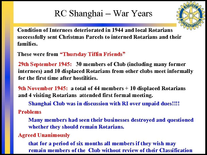 RC Shanghai – War Years Condition of Internees deteriorated in 1944 and local Rotarians