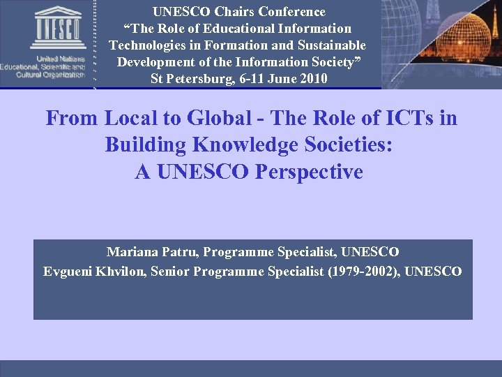 "UNESCO Chairs Conference ""The Role of Educational Information Technologies in Formation and Sustainable Development"