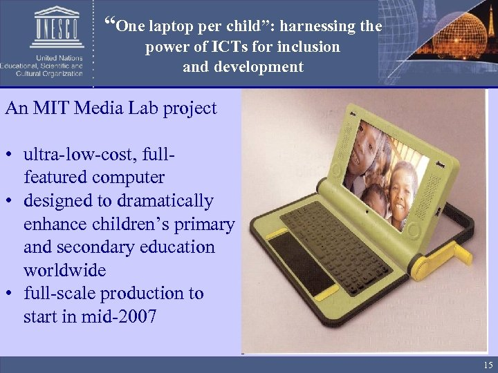 """One laptop per child"": harnessing the power of ICTs for inclusion and development An"