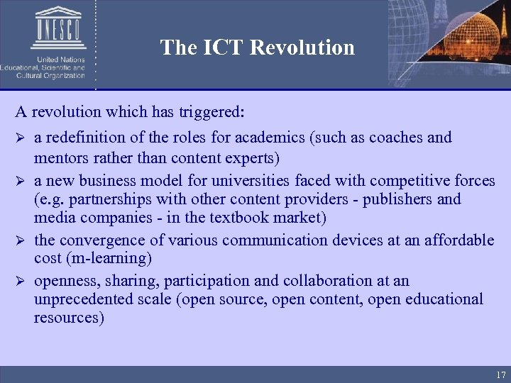 The ICT Revolution A revolution which has triggered: Ø a redefinition of the roles