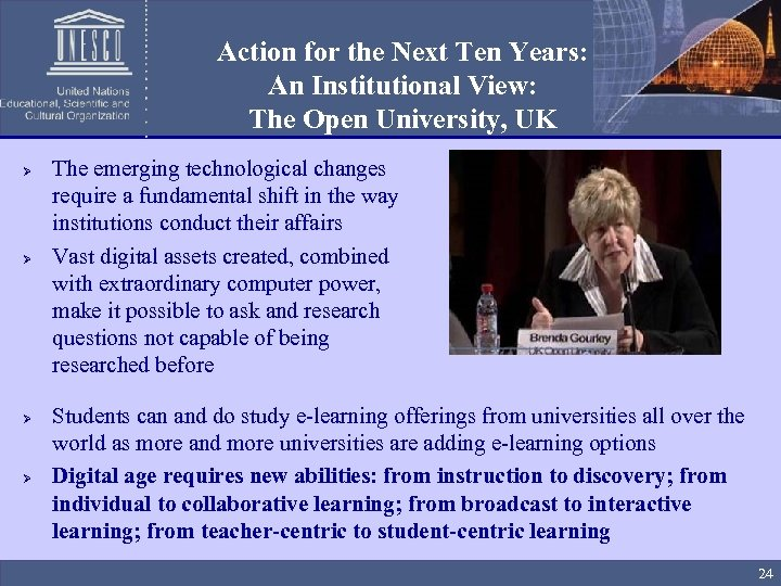 Action for the Next Ten Years: An Institutional View: The Open University, UK Ø