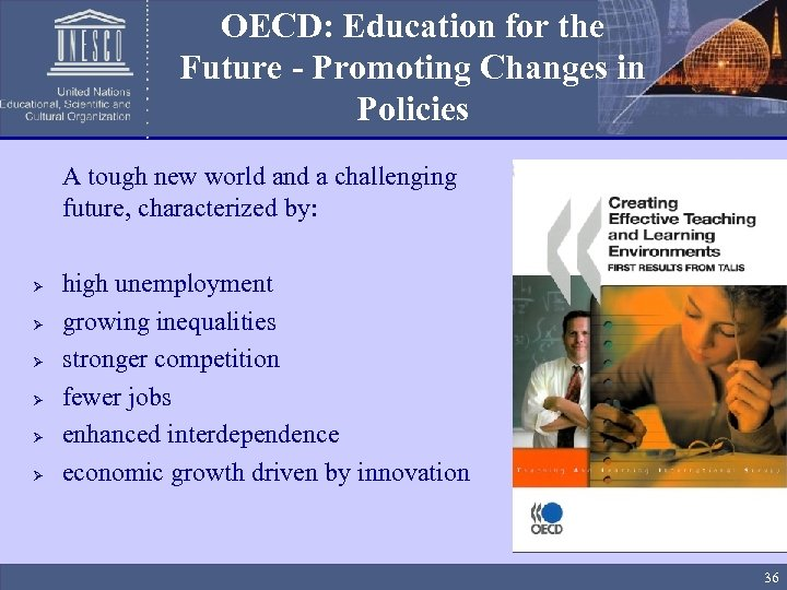 OECD: Education for the Future - Promoting Changes in Policies A tough new world
