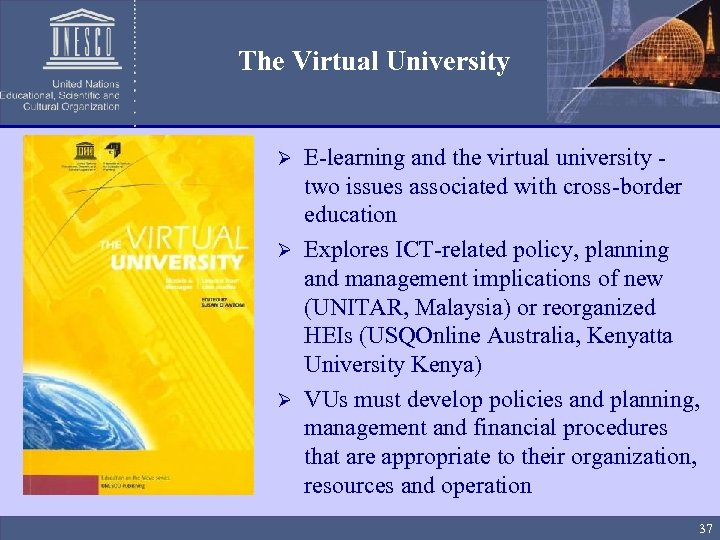 The Virtual University E-learning and the virtual university - two issues associated with cross-border