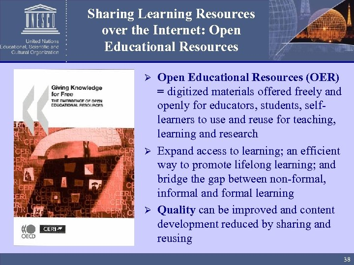 Sharing Learning Resources over the Internet: Open Educational Resources (OER) = digitized materials offered