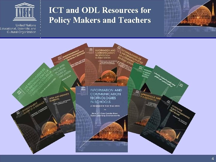ICT and ODL Resources for Policy Makers and Teachers 4